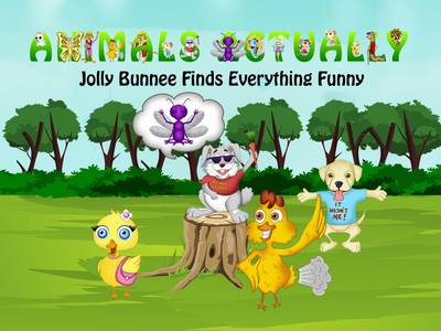 Jolly Bunnee Finds Everything Funny: Book J - Animals Actually A-Z (Paperback)