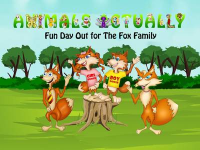 Fun Day out for the Fox Family: Book F - Animals Actually A-Z (Paperback)