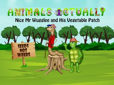 Nice Mr. Wugglee and His Vegetable Patch: BOOK N - ANIMALS ACTUALLY A-Z (Paperback)