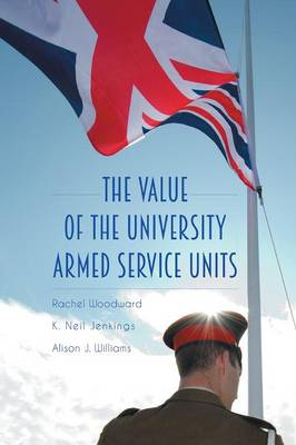 The Value of the University Armed Service Units (Paperback)