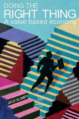 Doing the Right Thing: A Value Based Economy (Paperback)