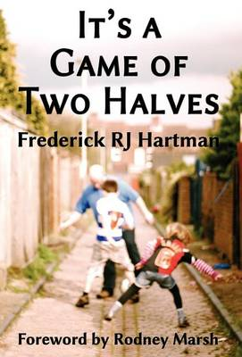 It's a Game of Two Halves (Hardback)