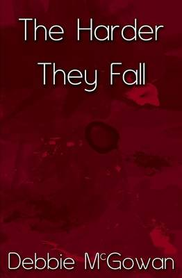 The Harder They Fall - Hiding Behind the Couch 3 (Paperback)