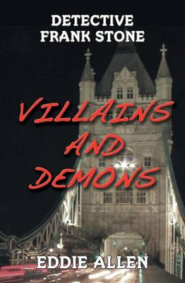 Villains and Demons (Detective Frank Stone #1) (Paperback)