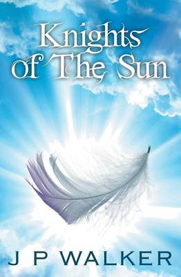 Knights of the Sun: 1 (Paperback)