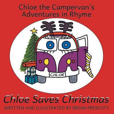 Chloe Saves Christmas (Paperback)