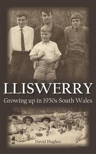 Lliswerry - Growing Up in 1950s South Wales (Paperback)