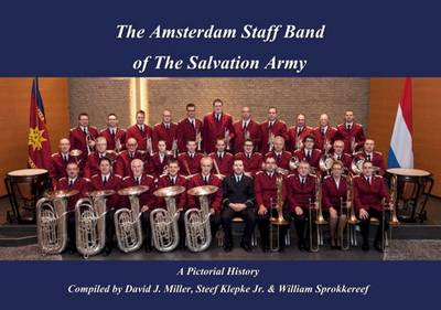 The Amsterdam Staff Band of the Salvation Army, a Pictorial History (Paperback)