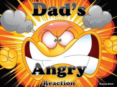 Dad's Angry Reaction