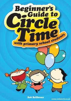 Beginners Guide to Circle Time (Spiral bound)