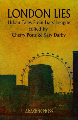 London Lies: Urban Tales from Liars' League (Paperback)