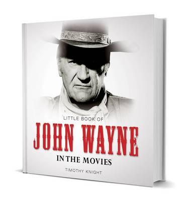 Little Book of John Wayne (Hardback)