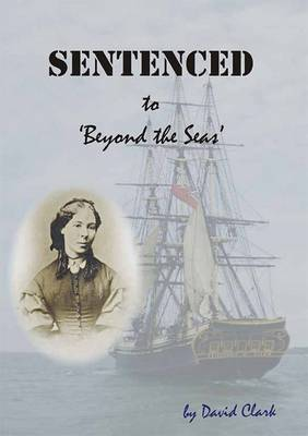 Sentenced to Beyond the Seas (Paperback)