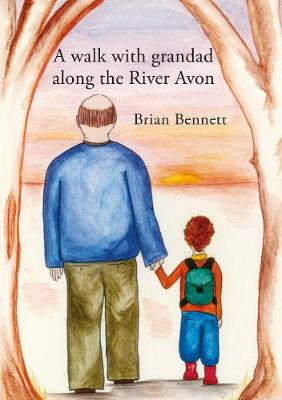 A Walk with Grandad along the River Avon (Paperback)