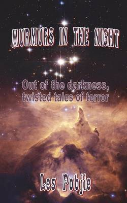Murmurs in the Night - Twisted Tales of Terror (Paperback)