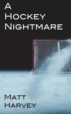 A Hockey Nightmare (Paperback)
