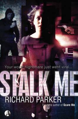 Stalk Me (Paperback)