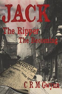 Jack The Ripper: The Becoming (Paperback)