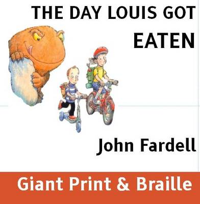 The Day Louis Got Eaten (Paperback)