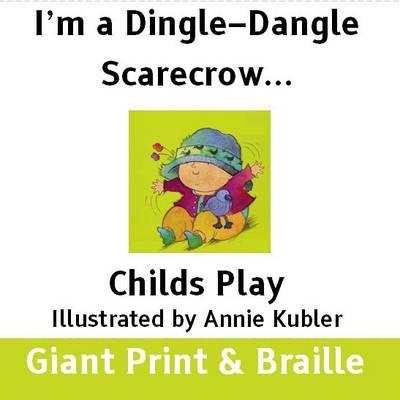 a Dingle-Dangle Scarecrow (Paperback)
