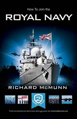 How to Join the Royal Navy: The Insider's Guide (Paperback)