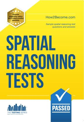 Spatial Reasoning Tests - The Ultimate Guide to Passing Spatial Reasoning Tests - Testing Series (Paperback)