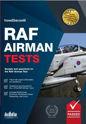 RAF Airman Tests: Sample Test Questions for the RAF Airman Test - Testing Series (Paperback)