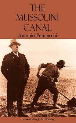 The Mussolini Canal - Dedalus Europe 2013 (Paperback)