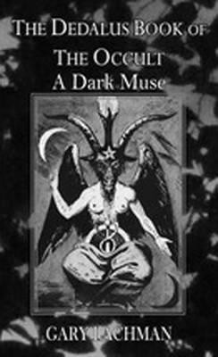 The Dedalus Book of the Occult: The Dark Muse - Dedalus Concept Books (Paperback)