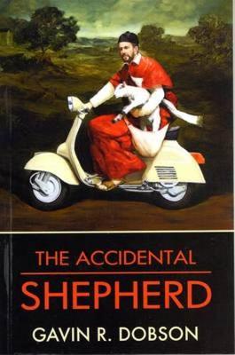 The Accidental Shepherd (Paperback)