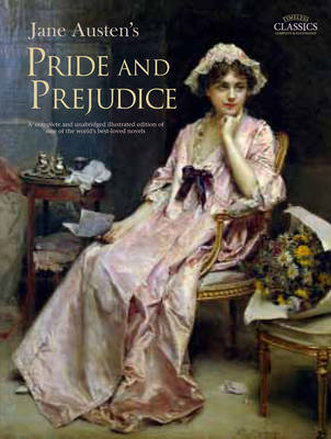 Pride and Prejudice - Illustrated Classics (Hardback)