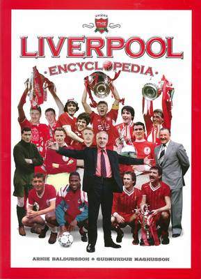 The Liverpool Encyclopedia (Hardback)