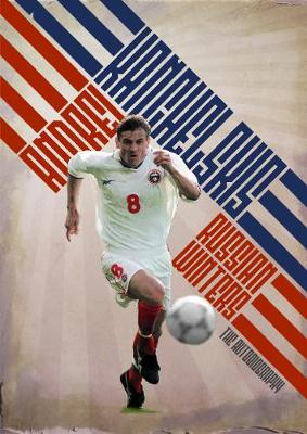Russian Winters: The Story of Andrei Kanchelskis (Hardback)