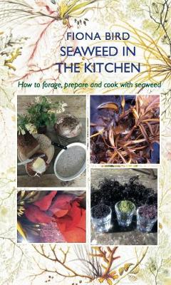 Seaweed in the Kitchen - The English Kitchen (Paperback)