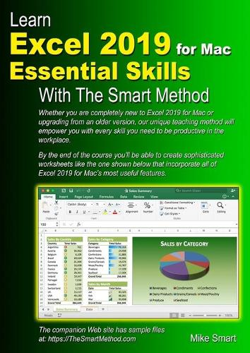 Learn Excel 2019 for Mac Essential Skills with The Smart Method: Courseware tutorial for self-instruction to beginner and intermediate level (Paperback)