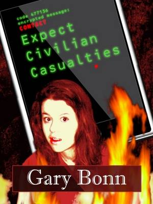 Expect Civilian Casualties (Paperback)