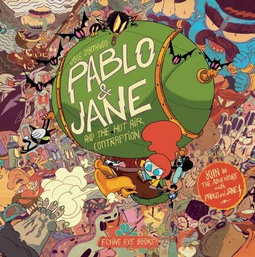 Pablo & Jane and the Hot Air Contraption (Hardback)
