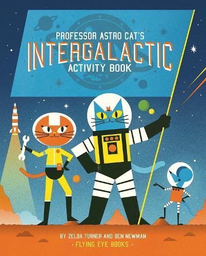 Professor Astro Cat's Intergalactic Activity Book - Professor Astro Cat (Paperback)