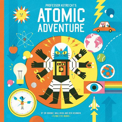 Professor Astro Cat's Atomic Adventure (Hardback)