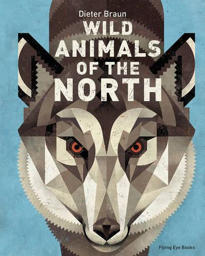 Wild Animals of the North - Wild Animals (Hardback)