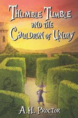 Thumble Tumble and the Cauldron of Undry (Paperback)