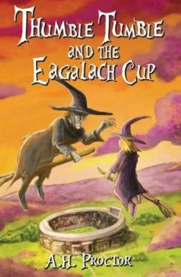 Thumble Tumble and The Eagalach Cup (Paperback)