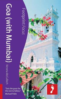 Goa (with Mumbai) Footprint Focus Guide - Footprint Focus Guide (Paperback)