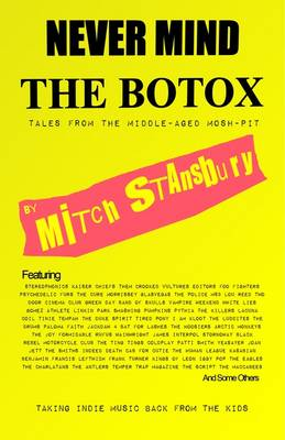 Never Mind The Botox: Tales From the Middle-aged Mosh Pit (Paperback)