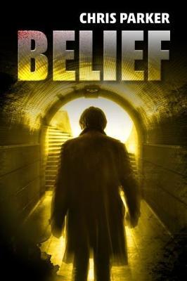 Belief - Marcus Kline (Paperback)