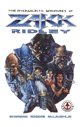 The Intergalactic Adventures of Zakk Ridley (Hardback)