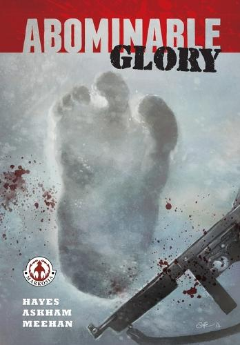 Abominable Glory (Paperback)
