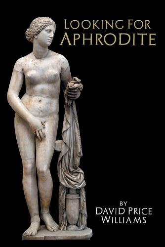 Looking for Aphrodite (Paperback)