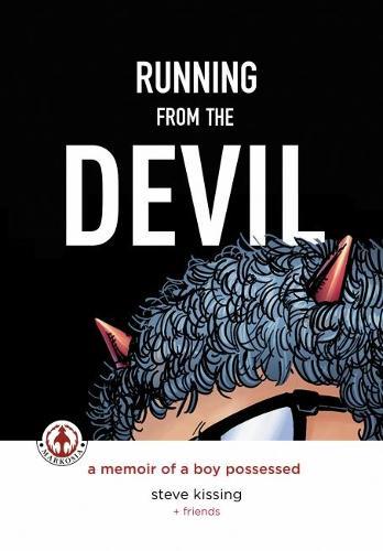 Running from the Devil: A memoir of a boy possessed (Graphic Novel) (Hardback)