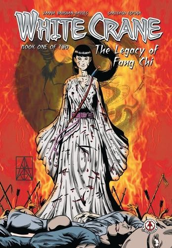White Crane: The Legacy of Fang Chi: Volume 1 (Paperback)